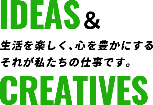 IDEAS&CREATIVES